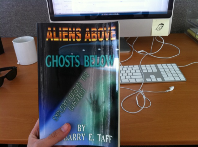 Book Review: 'Aliens Above, Ghosts Below' – Dr. Barry Taff
