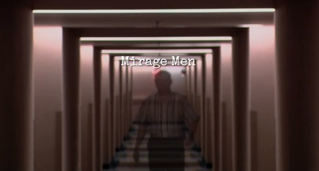 Mirage Men: A Journey Into Paranoia, Disinformation & UFOs