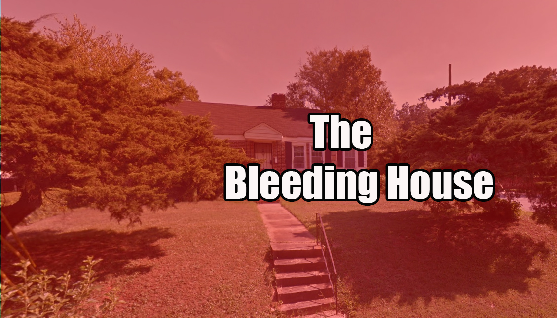 The Bleeding House on Fountain Drive